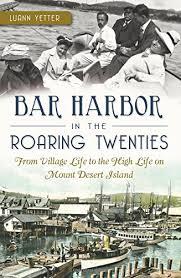 Bar Harbor and the Roaring Twenties